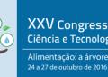 XXV Congresso Brasileiro de Ciência e Tecnologia de Alimentos